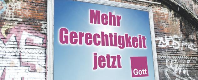 Wahlplakat Gott Bundestagswahl Gerechtigkeit