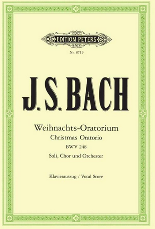 Edition Peters Bach Weihnachts Oratorium