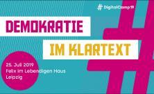 Mit »Demokratie im Klartext« war das »Digitalcamp19« in Leipzig überschrieben. Foto: PR