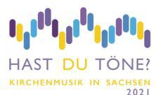 Kirchenmusik-Angebote in Sachsen 2021
