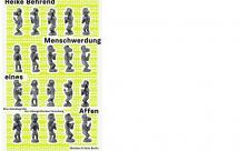 Menschwerdung eines Affen. Eine Autobiografie der ethnografischen Forschung