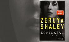 Zeruya Shalev mit dem Titel »Schicksal«